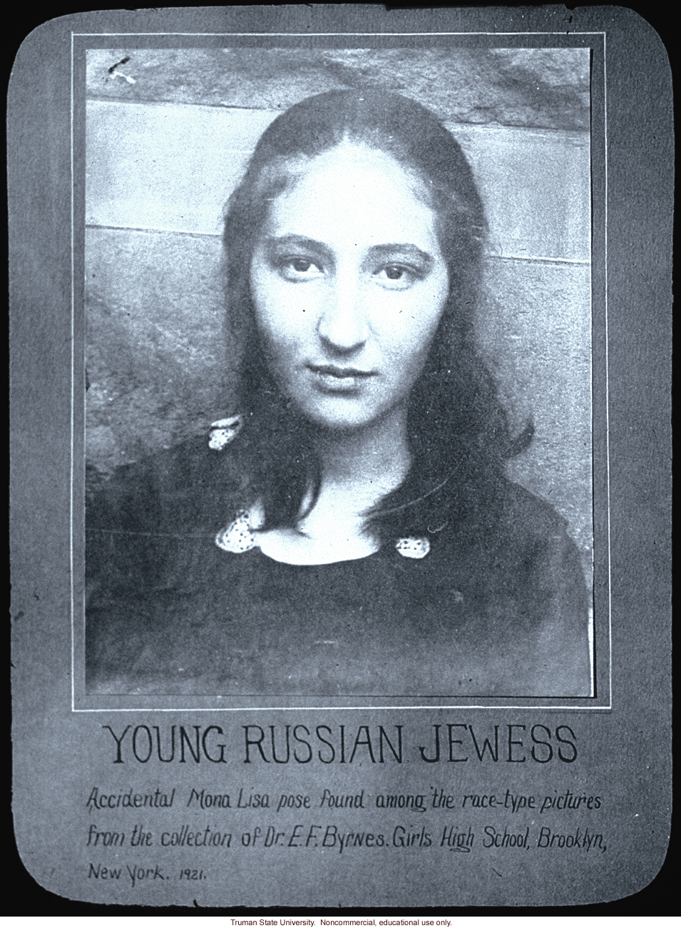 &quote;Young Russian Jewess.  Accidental Mona Lisa pose found among the race-type pictures,&quote; to illustrate racial types.