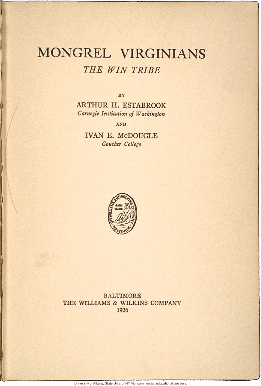 <i>Mongrel Virginians: The Win Tribe</i>, by A.H. Estabrook and I.E. McDougle, introduction of Estabrook's copy with added keys to pseudonyms
