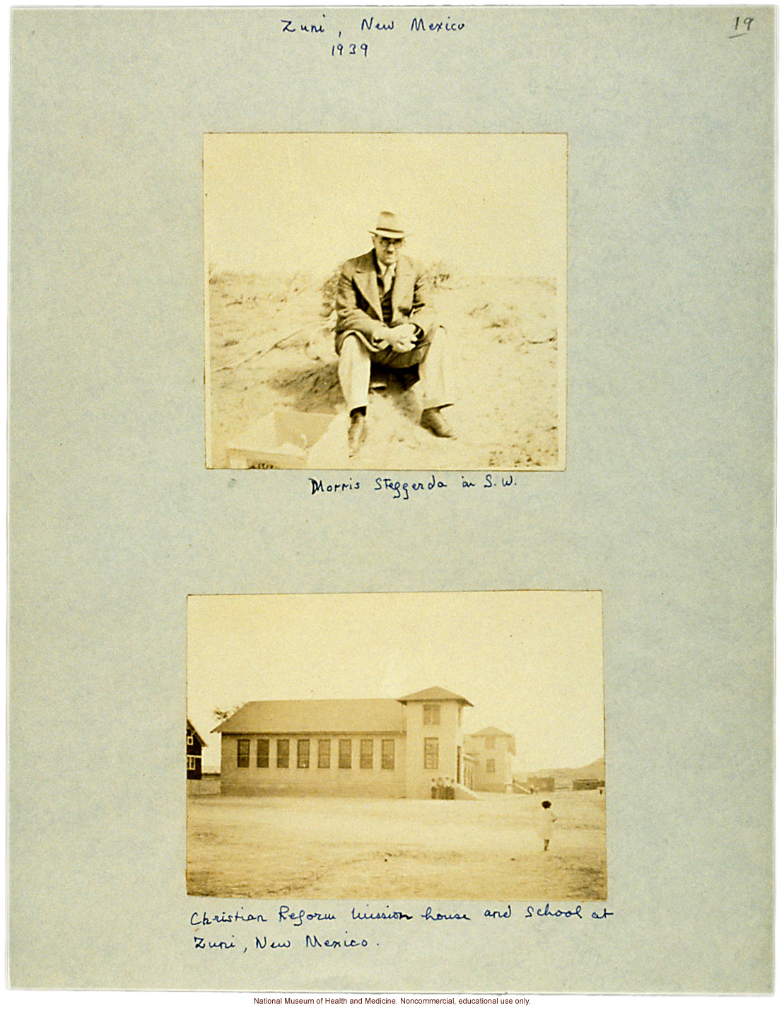 &quote;Morris Steggerda in S.W.&quote; and Christian Reform Mission House and School, Zuni, New Mexico