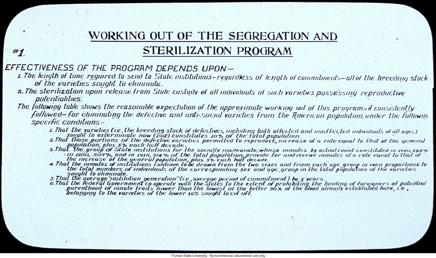 &quote;Working out of the segregation and sterilization program&quote;