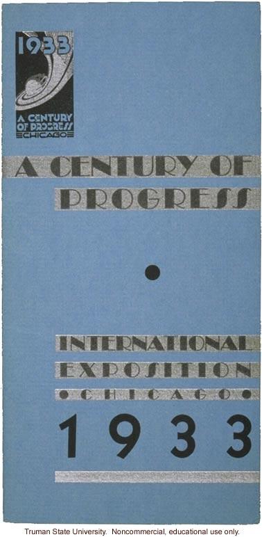 A Century of Progress, International Exposition, Chicago -- brochure cover