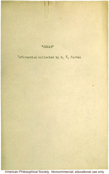 &quote;Jukes: Information  collected by M. T. Curial&quote; for A.H. Estabrook on Wisconsin branch of the Jukes family