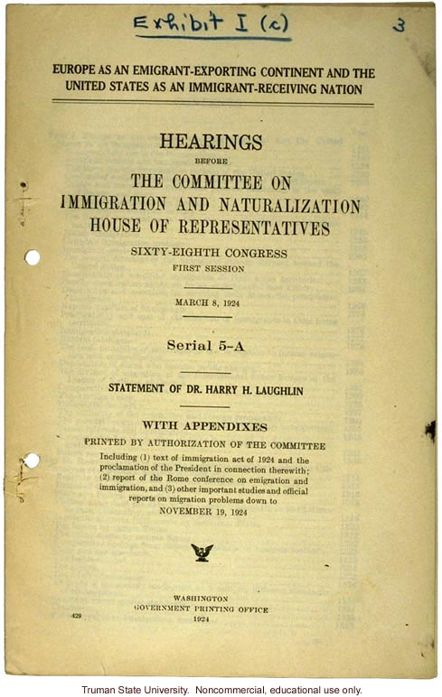 &quote;Europe as an emigrant-exporting continent,&quote;  Harry H. Laughlin testimony before the House Committee, including Immigration Restriction Act