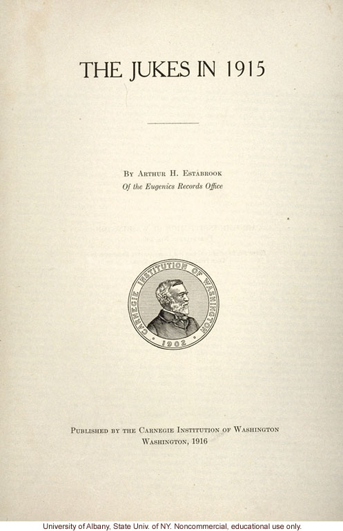 <i>The Jukes in 1915</i>, by Arthur H. Estabrook, selected pages