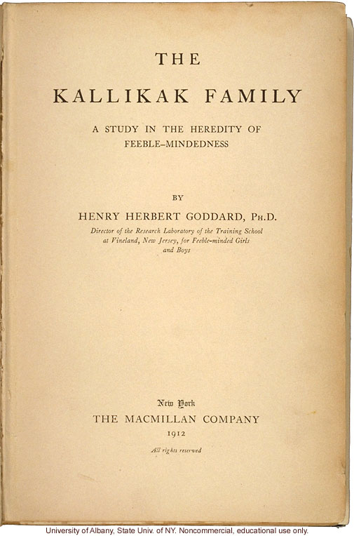 <i>The Kallikak Family: A Study in the Heredity of Feeble-Mindedness</i>, by Henry Herbert Goddard, selected pages