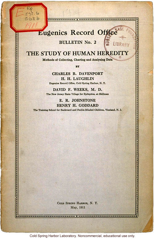 &quote;The Study of Human Heredity,&quote; by Davenport, Laughlin, Weeks, Johnstone, and Goddard, Eugenics Record Office Bulletin No. 2