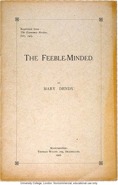 &quote;The Feeble Minded,&quote; by Mary Dendy, Economic Review (July 1903)