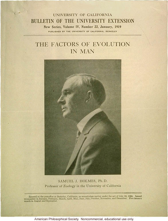 &quote;The factors of evolution in man&quote;, course offered by Samuel Holmes at University of California, Berkeley
