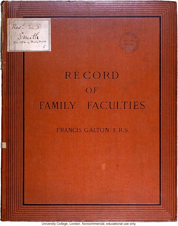 <i>Record of Family Faculties</i>, by Francis Galton (compiled with completed family pedigree forms), selected pages