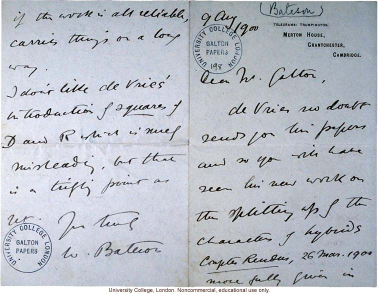 W. Bateson letter to F. Galton, asking him to read Mendel's  &quote;remarkable investigations&quote; and confirming work by Tschermak and de Vries(8/9/1900)