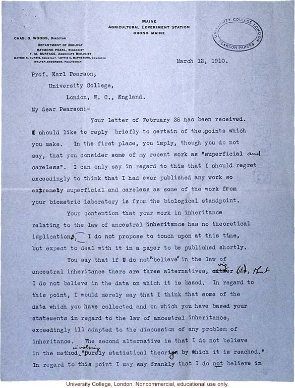 Raymond Pearl letter to Karl Pearson, discussion of conflict between biometrical and experimental approaches to study heredity (3/12/1910)