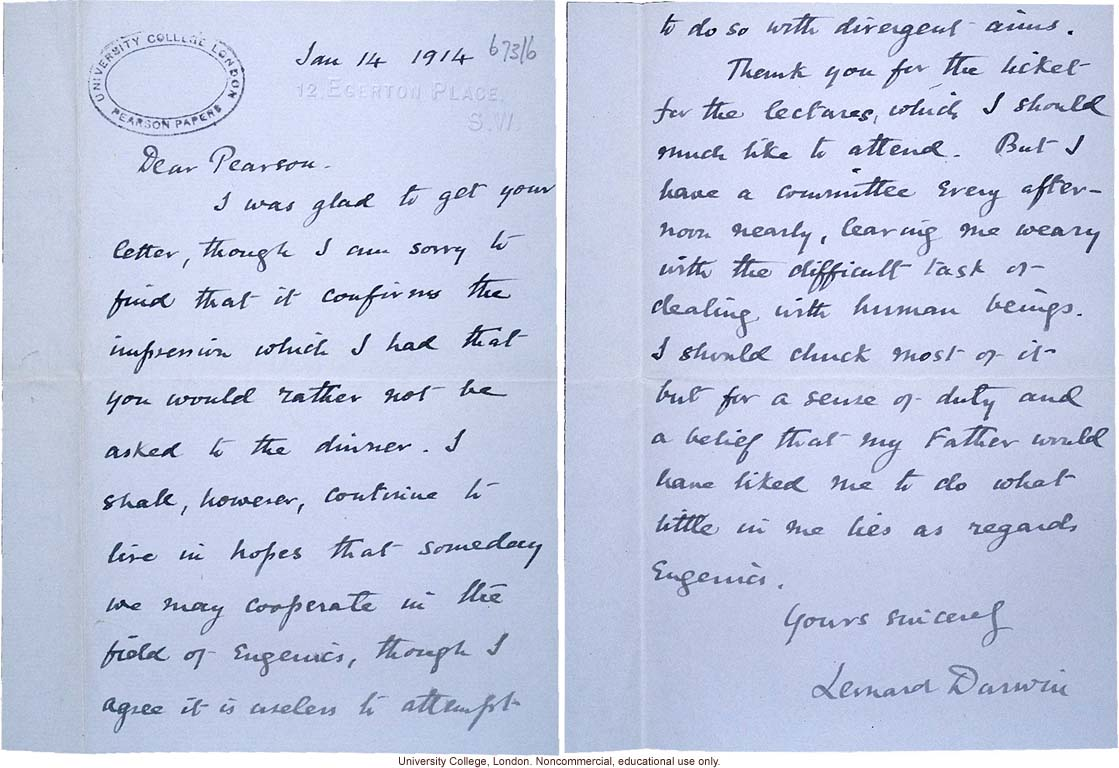 Leonard Darwin letter to Karl Pearson expressing hope for future cooperation in spite of their &quote;divergent aims&quote; in eugenics (1/14/1914)