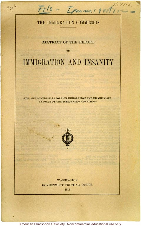 &quote;Abstract of the report on immigration and insanity,&quote; by The Immigration Commission