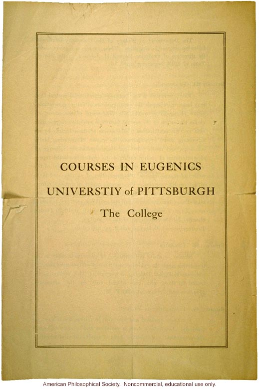 &quote;Courses in eugenics, University of Pittsburgh&quote;