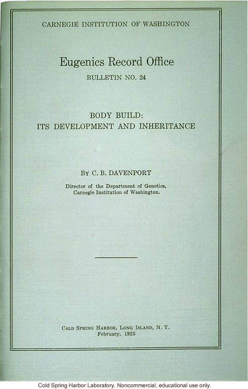 &quote;Body build: its development and inheritance,&quote; by C.B. Davenport, Eugenic Record Office