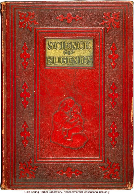 &quote;The science of eugenics and sex-life, love, marriage, maternity: the regeneration of the human race,&quote; by W.J. Hadden, C.H. Robinson, and M.R. Melendy