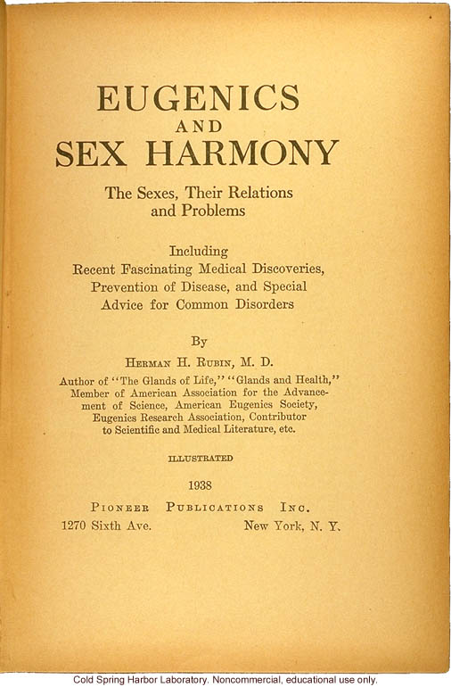 Eugenics and sex harmony: The sexes, their relations and problems, by H.H. Rubin
